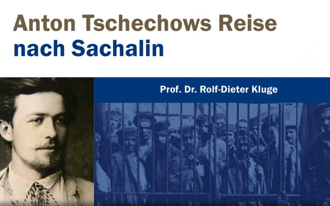 Anton Tschechows Reise nach Sachalin